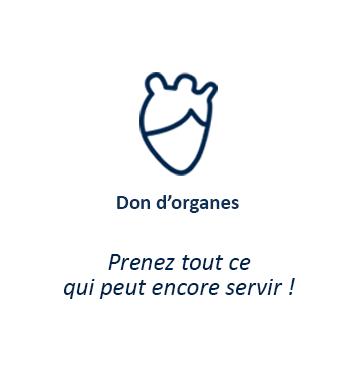 Don d'organes - Prenez tout ce qui peut encore servir